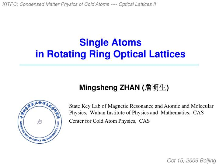 single atoms in rotating ring optical lattices