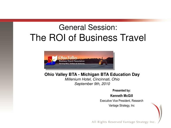 general session the roi of business travel n.