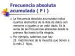 frecuencia absoluta acumulada f i