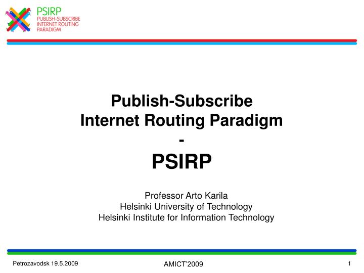 publish subscribe internet routing paradigm psirp n.