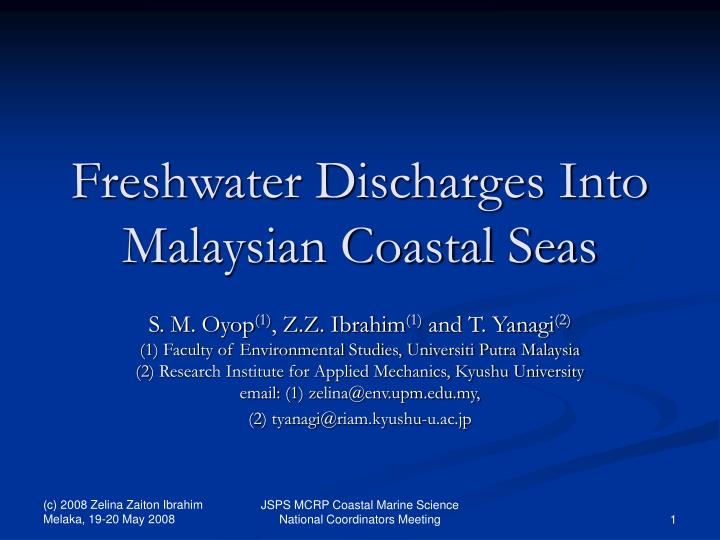 freshwater discharges into malaysian coastal seas n.
