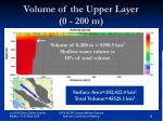 volume of the upper layer 0 200 m