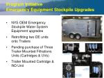 program initiative emergency equipment stockpile upgrades