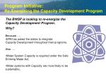 program initiative re energizing the capacity development program