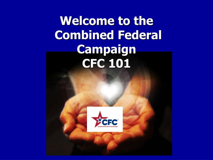 welcome to the combined federal campaign cfc 101 n.