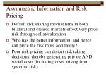 asymmetric information and risk pricing