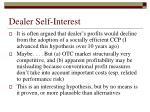 dealer self interest