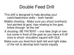 double feed drill