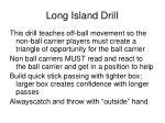 long island drill