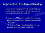 approaches pre apprenticeship