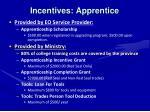 incentives apprentice