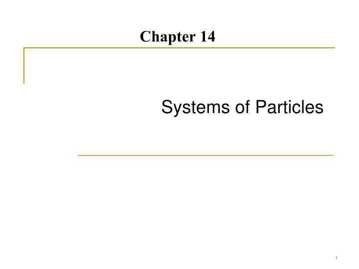 systems of particles n.