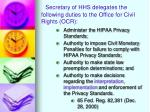 secretary of hhs delegates the following duties to the office for civil rights ocr