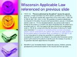 wisconsin applicable law referenced on previous slide