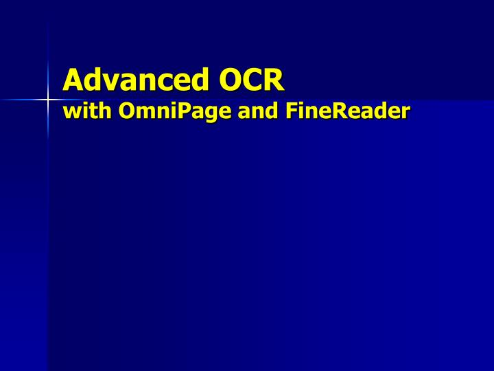 advanced ocr with omnipage and finereader n.