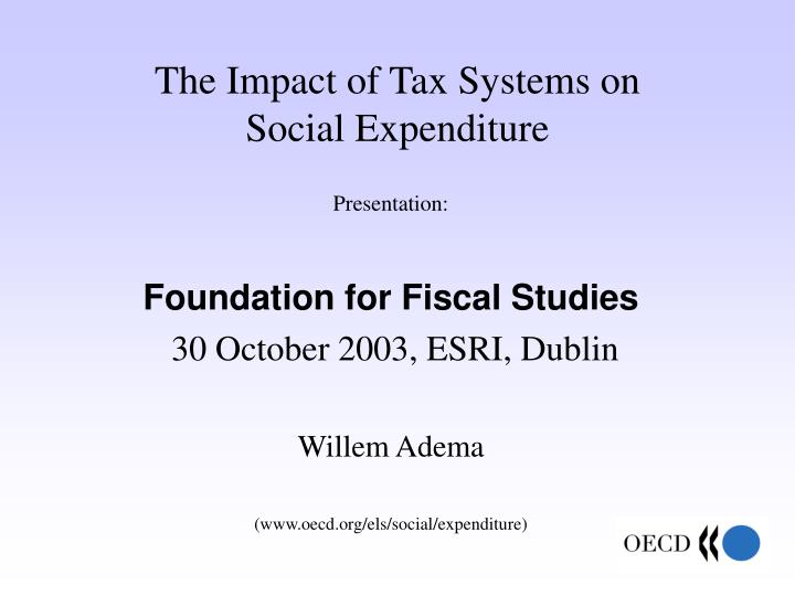 the impact of tax systems on social expenditure n.