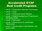 accelerated oyap dual credit programs
