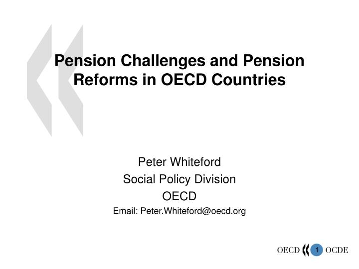 pension challenges and pension reforms in oecd countries n.