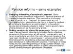 pension reforms some examples1