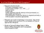 is a cost eligible for a cas exception3
