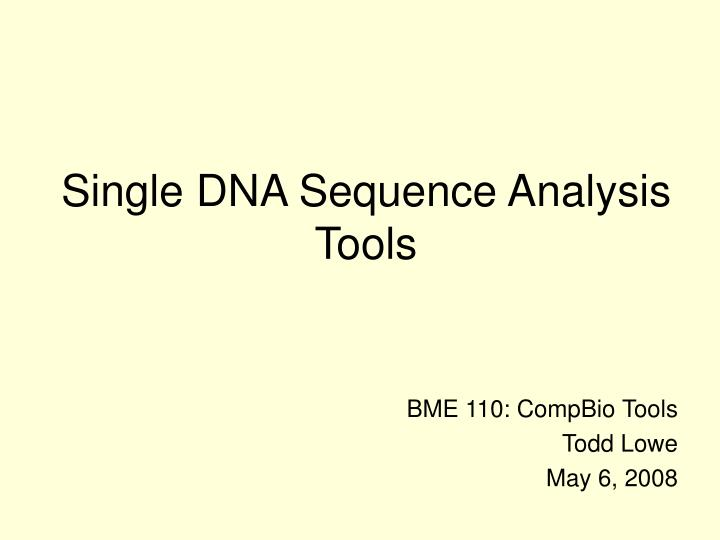 single dna sequence analysis tools n.