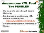 amazon com xml feed the problem