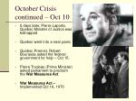 october crisis continued oct 10