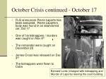october crisis continued october 17