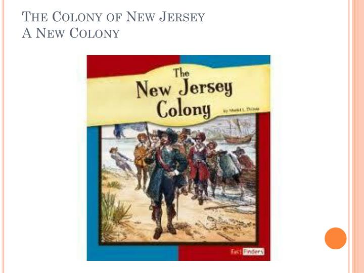 the colony of new jersey a new colony n.