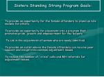 sisters standing strong program goals