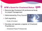 apm s quest for chartered status