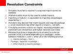 resolution constraints