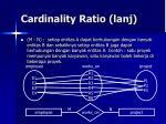 cardinality ratio lanj1