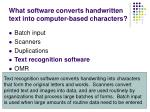what software converts handwritten text into computer based characters1
