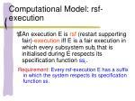 computational model rsf execution