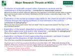 major research thrusts at nscl