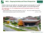 nscl ongoing activities and future perspectives