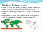 market status the u k