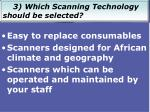3 which scanning technology should be selected2