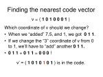 finding the nearest code vector