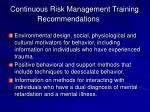 continuous risk management training recommendations