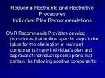 reducing restraints and restrictive procedures individual plan recommendations