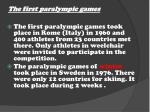 the first paralympic games