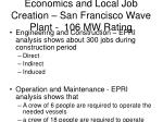 economics and local job creation san francisco wave plant 106 mw rating