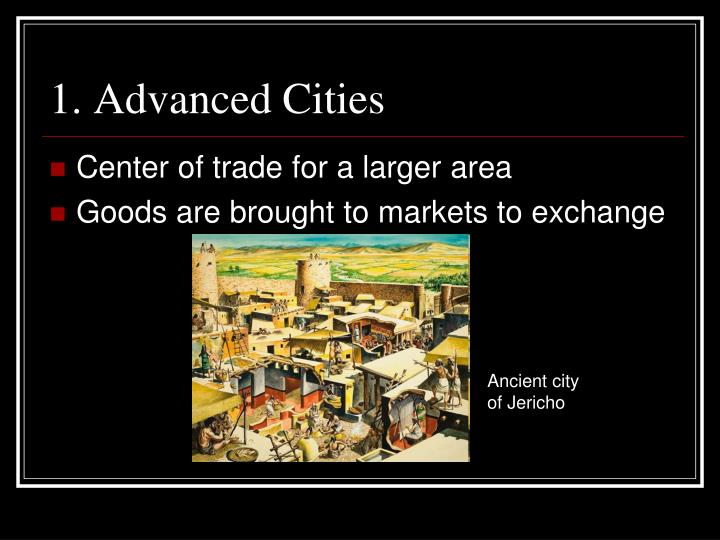 1. Advanced Cities