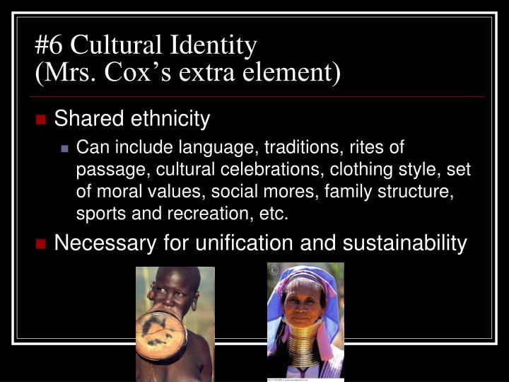 #6 Cultural Identity