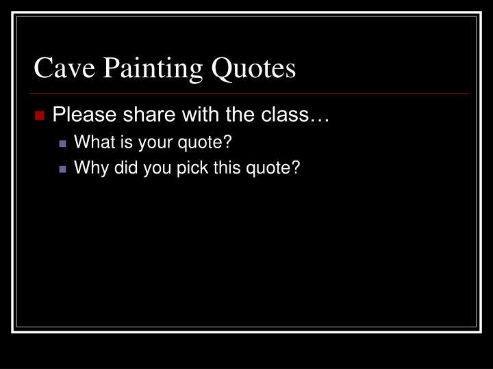 Cave Painting Quotes