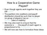how is a cooperative game played