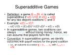 superadditive games