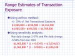 range estimates of transaction exposure
